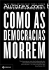 Como as democracias morrem